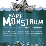 Mare Monstrum – Spettacolo conclusivo dei laboratori di Progetto Mandela