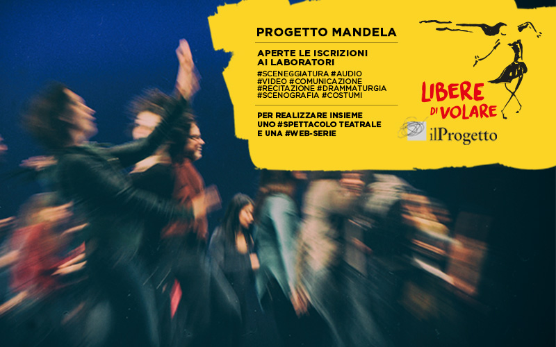 LIBERE DI VOLARE: Il Progetto Mandela si fa in due #teatro #webserie