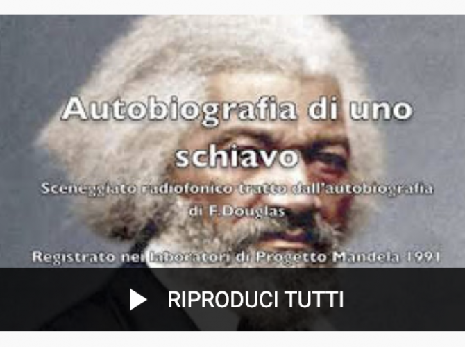 """Riascoltando lo sceneggiato radiofonico """"Autobiografia di uno schiavo"""""""