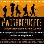 #withrefugees                                        La quarantena vista dai migranti